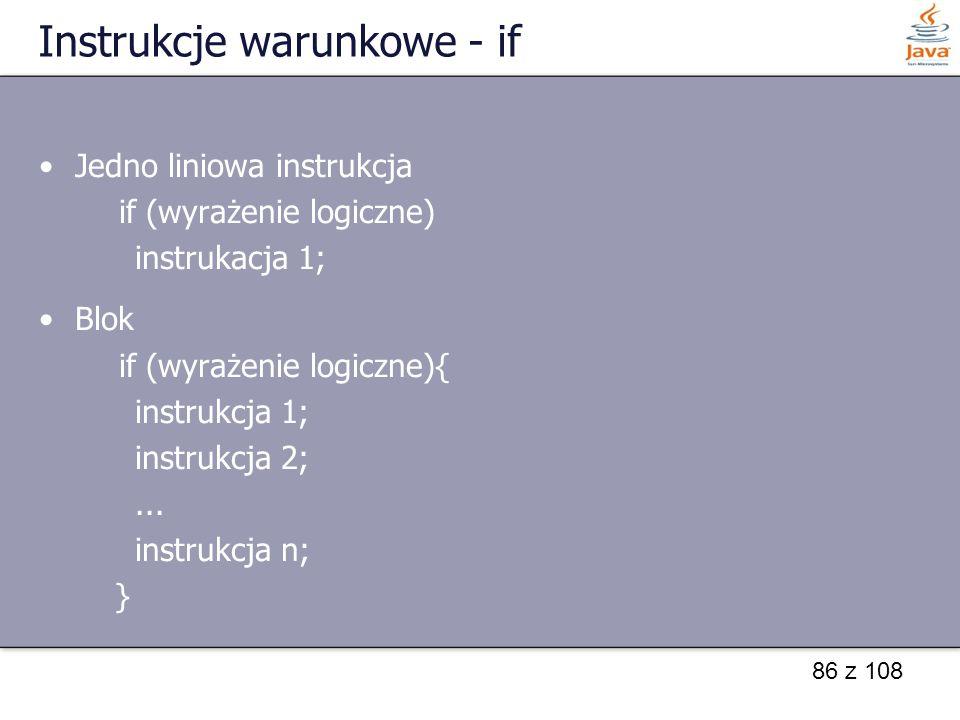 Instrukcje warunkowe - if
