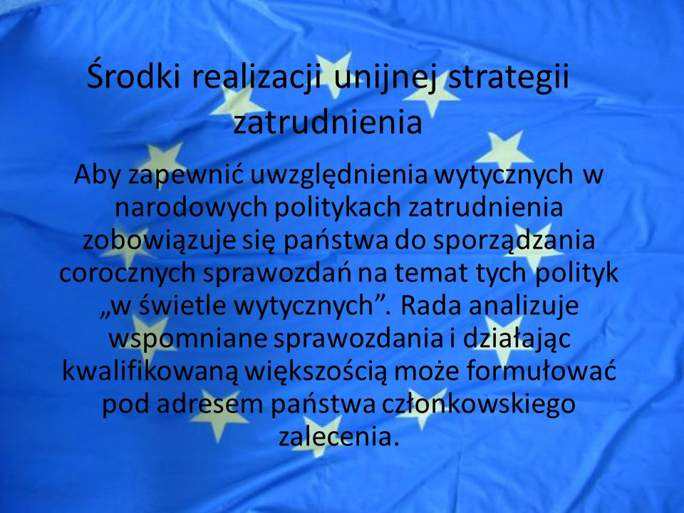 Środki realizacji unijnej strategii zatrudnienia