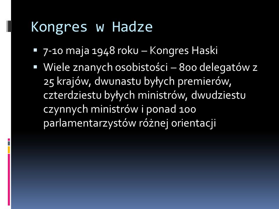 Kongres w Hadze 7-10 maja 1948 roku – Kongres Haski