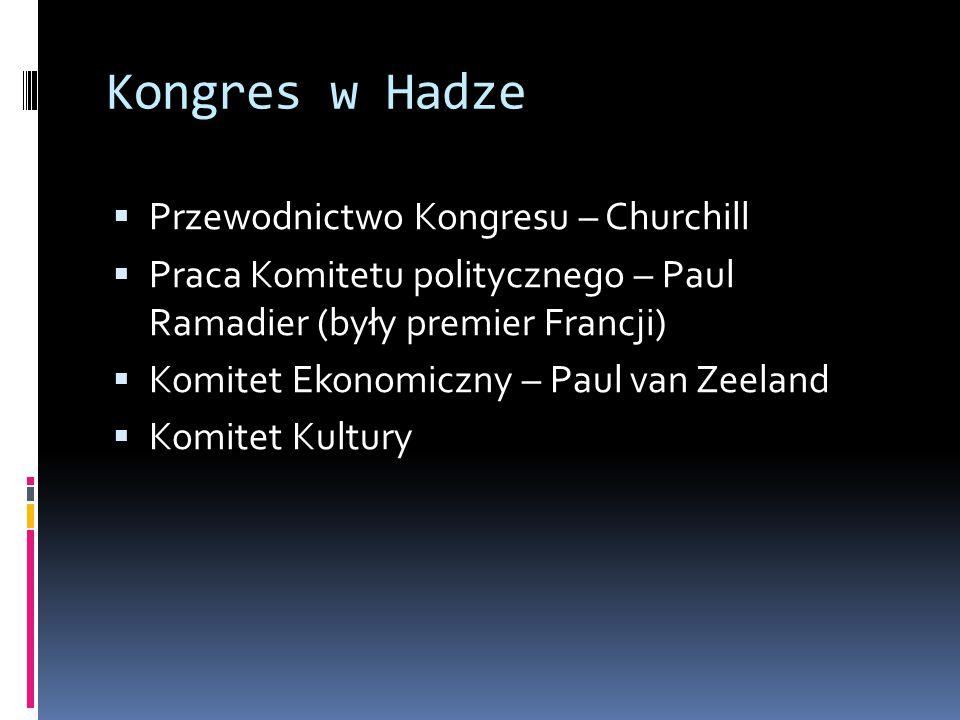 Kongres w Hadze Przewodnictwo Kongresu – Churchill