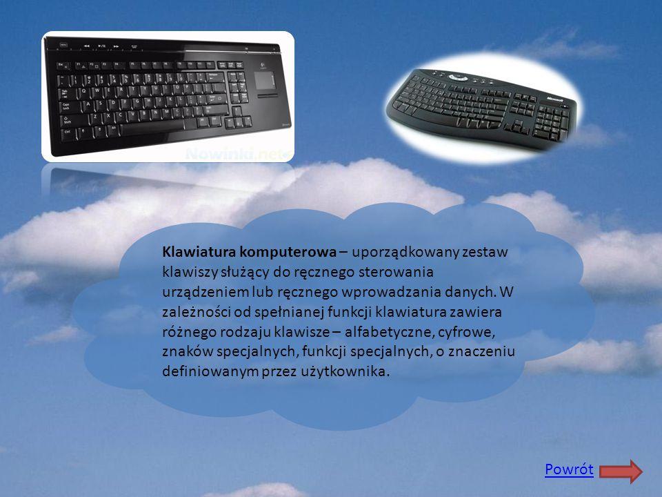 Klawiatura komputerowa – uporządkowany zestaw klawiszy służący do ręcznego sterowania urządzeniem lub ręcznego wprowadzania danych. W zależności od spełnianej funkcji klawiatura zawiera różnego rodzaju klawisze – alfabetyczne, cyfrowe, znaków specjalnych, funkcji specjalnych, o znaczeniu definiowanym przez użytkownika.