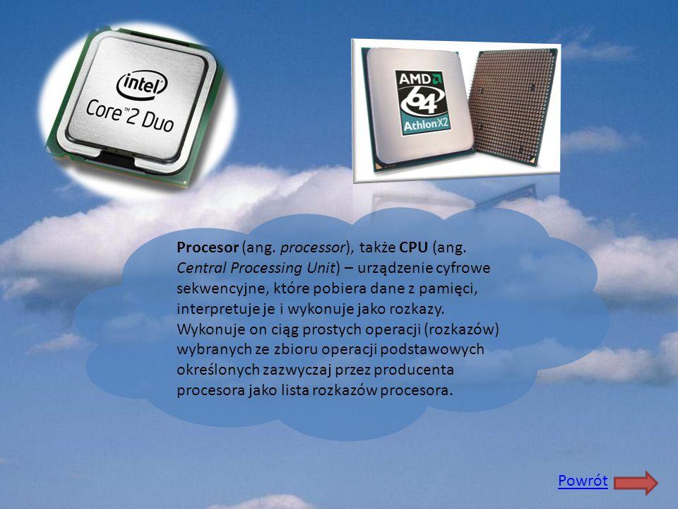 Procesor (ang. processor), także CPU (ang