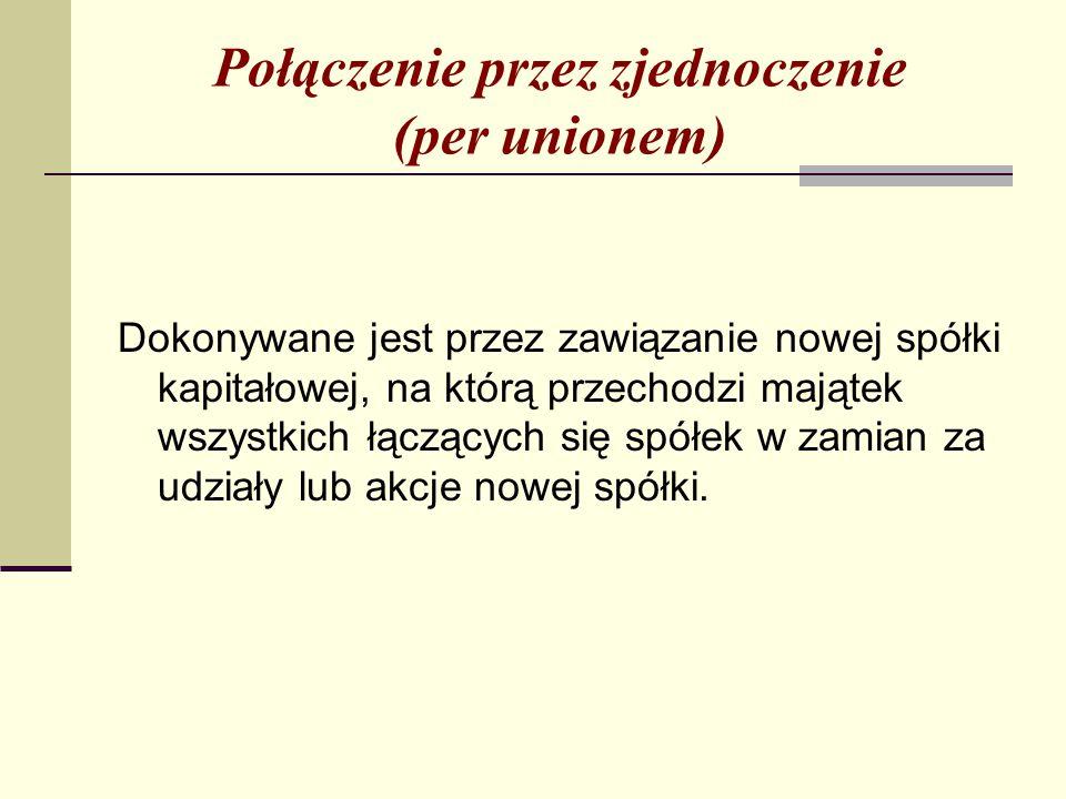 Połączenie przez zjednoczenie (per unionem)