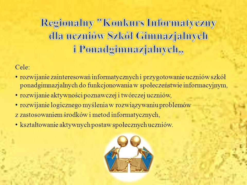 """Regionalny Konkurs Informatyczny dla uczniów Szkół Gimnazjalnych i Ponadgimnazjalnych"""""""