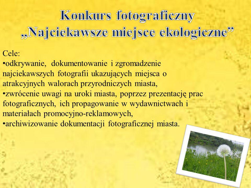 """Konkurs fotograficzny """"Najciekawsze miejsce ekologiczne"""