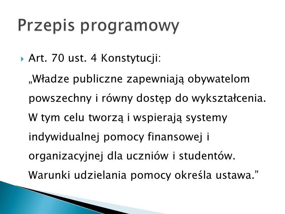 Przepis programowy Art. 70 ust. 4 Konstytucji: