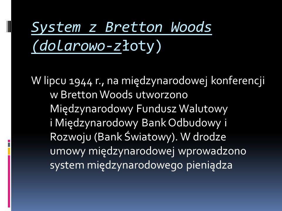 System z Bretton Woods (dolarowo-złoty)