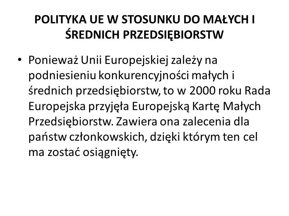 POLITYKA UE W STOSUNKU DO MAŁYCH I ŚREDNICH PRZEDSIĘBIORSTW
