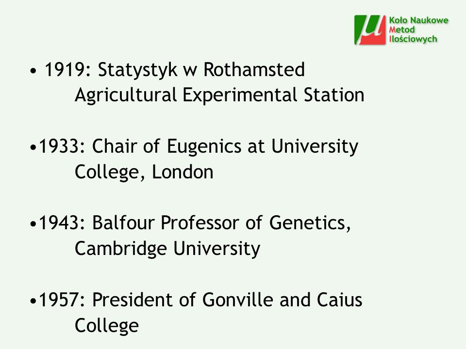 1919: Statystyk w Rothamsted Agricultural Experimental Station