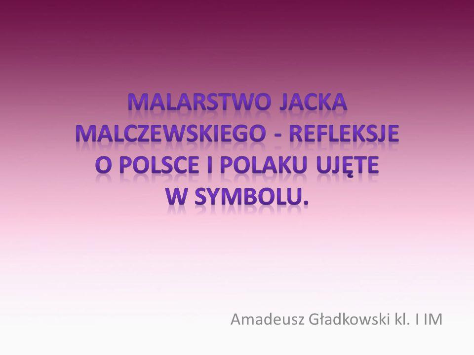 Amadeusz Gładkowski kl. I IM