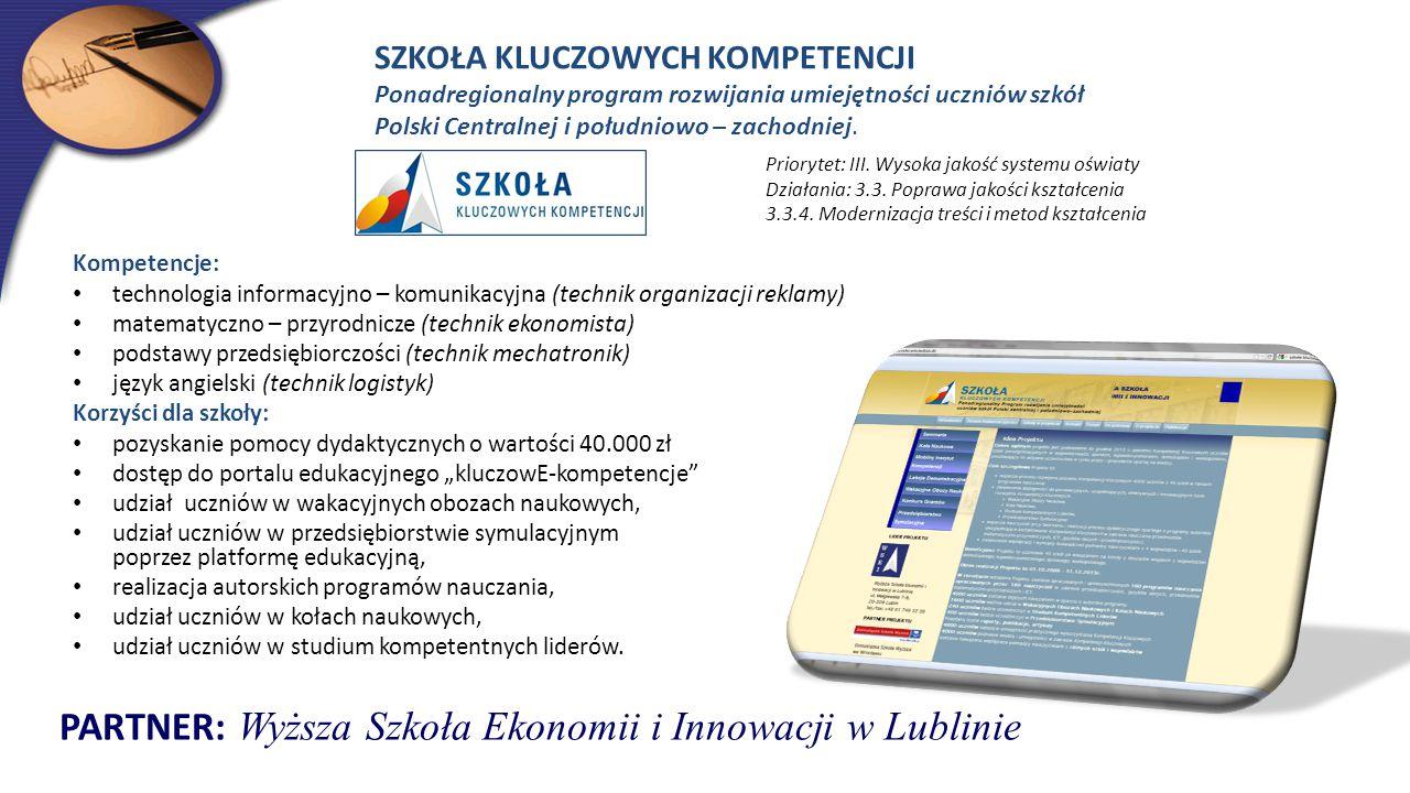 PARTNER: Wyższa Szkoła Ekonomii i Innowacji w Lublinie