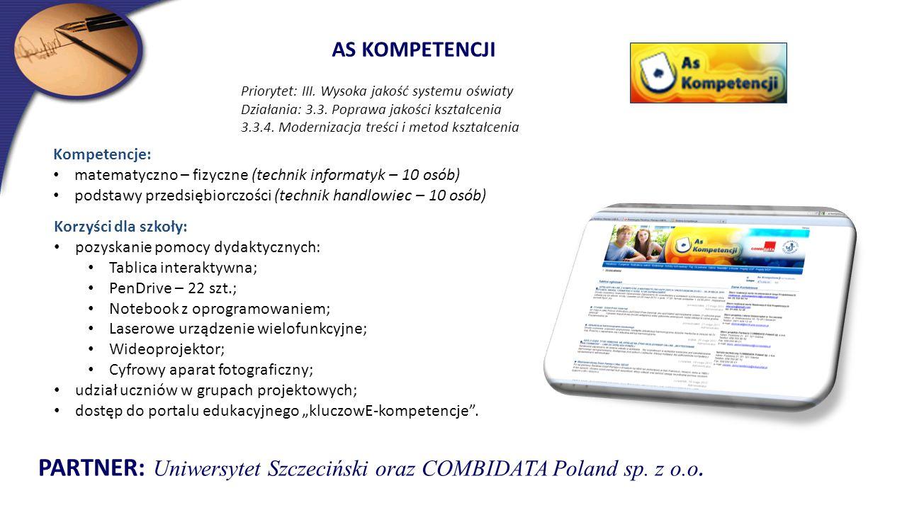 PARTNER: Uniwersytet Szczeciński oraz COMBIDATA Poland sp. z o.o.