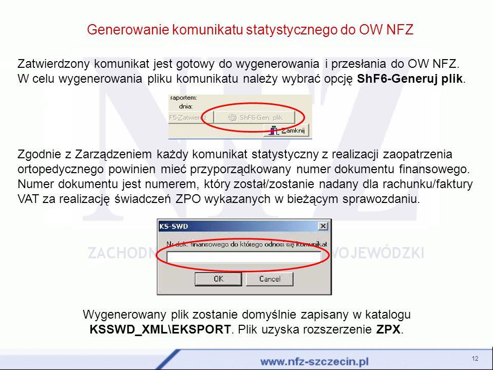 Generowanie komunikatu statystycznego do OW NFZ