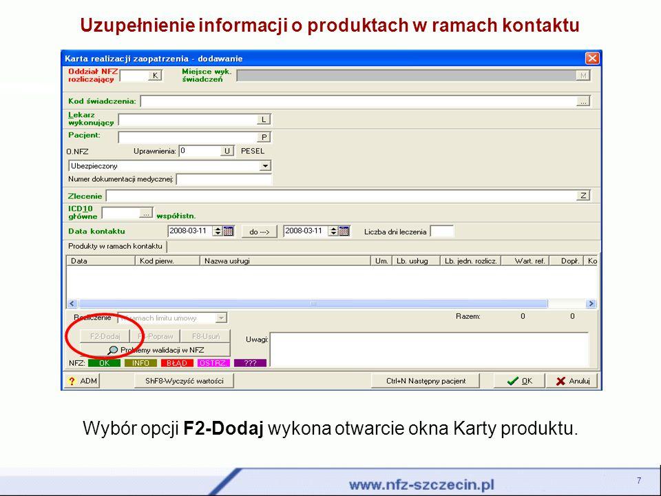 Uzupełnienie informacji o produktach w ramach kontaktu