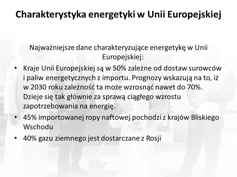 Charakterystyka energetyki w Unii Europejskiej