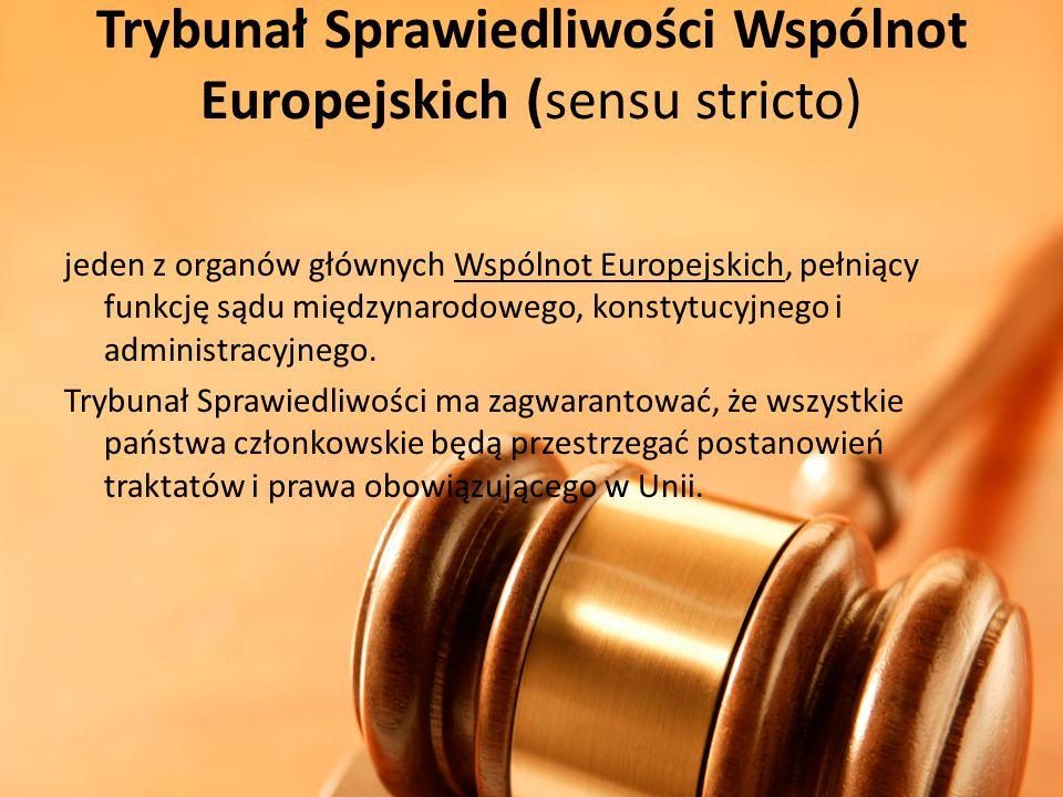 Trybunał Sprawiedliwości Wspólnot Europejskich (sensu stricto)