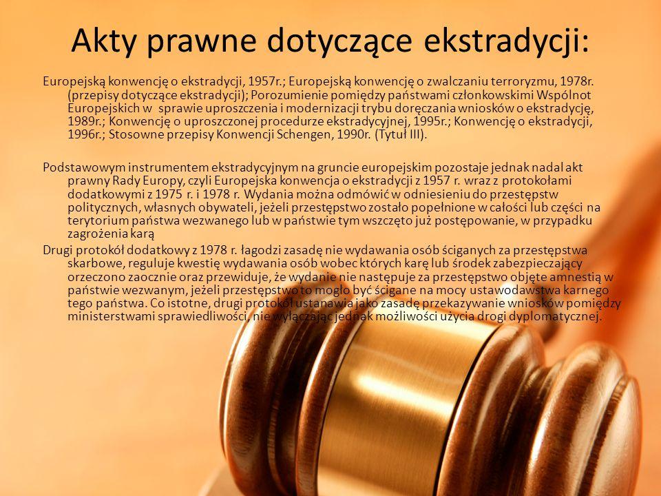 Akty prawne dotyczące ekstradycji: