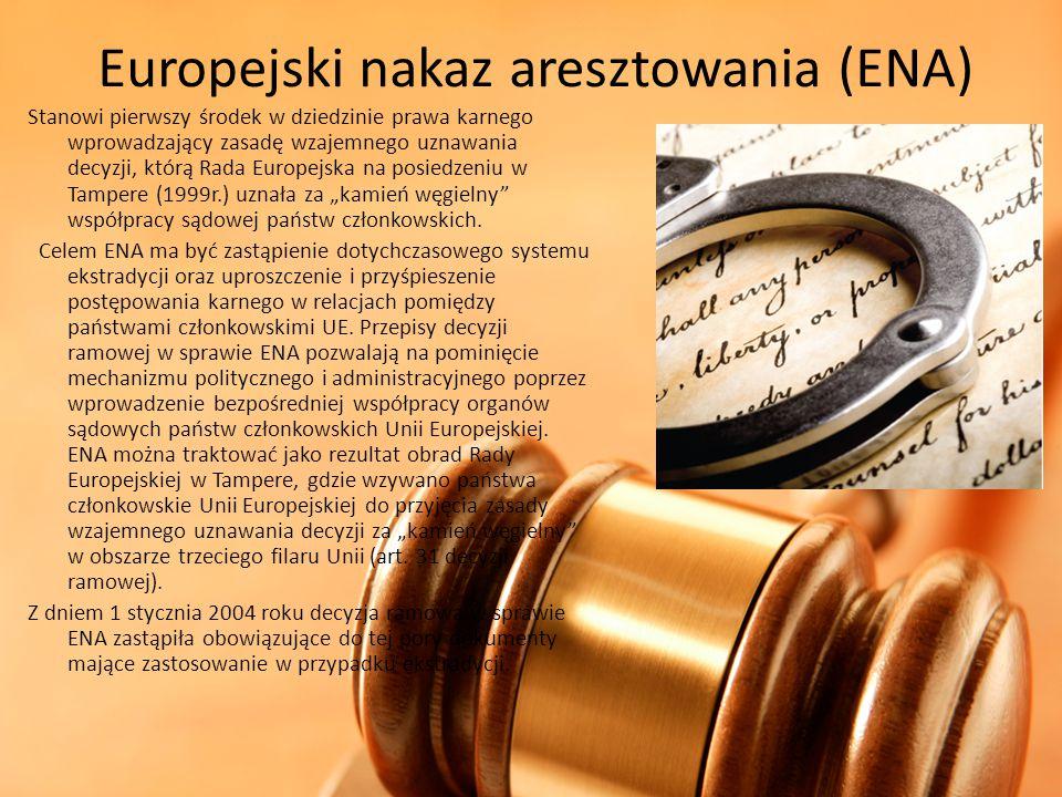Europejski nakaz aresztowania (ENA)