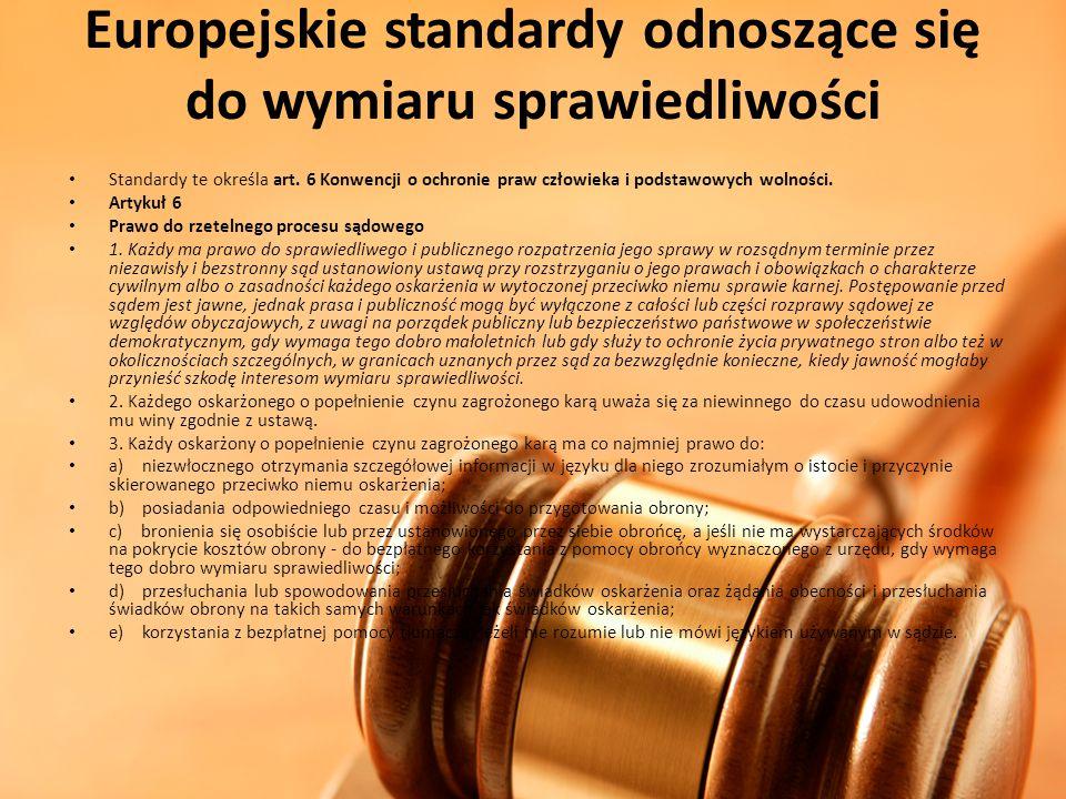 Europejskie standardy odnoszące się do wymiaru sprawiedliwości