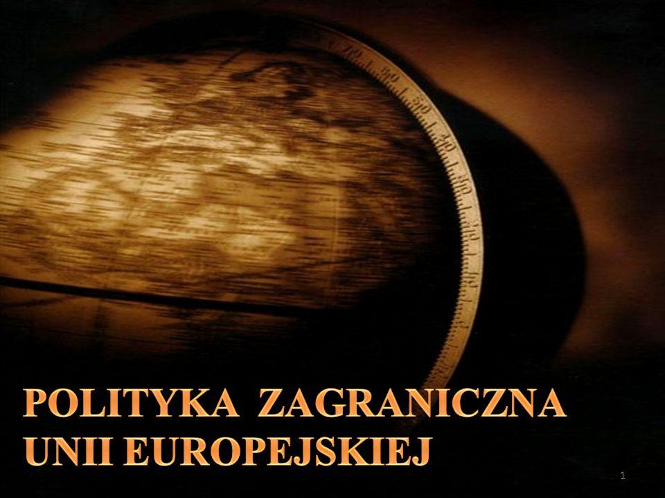 POLITYKA ZAGRANICZNA UNII EUROPEJSKIEJ