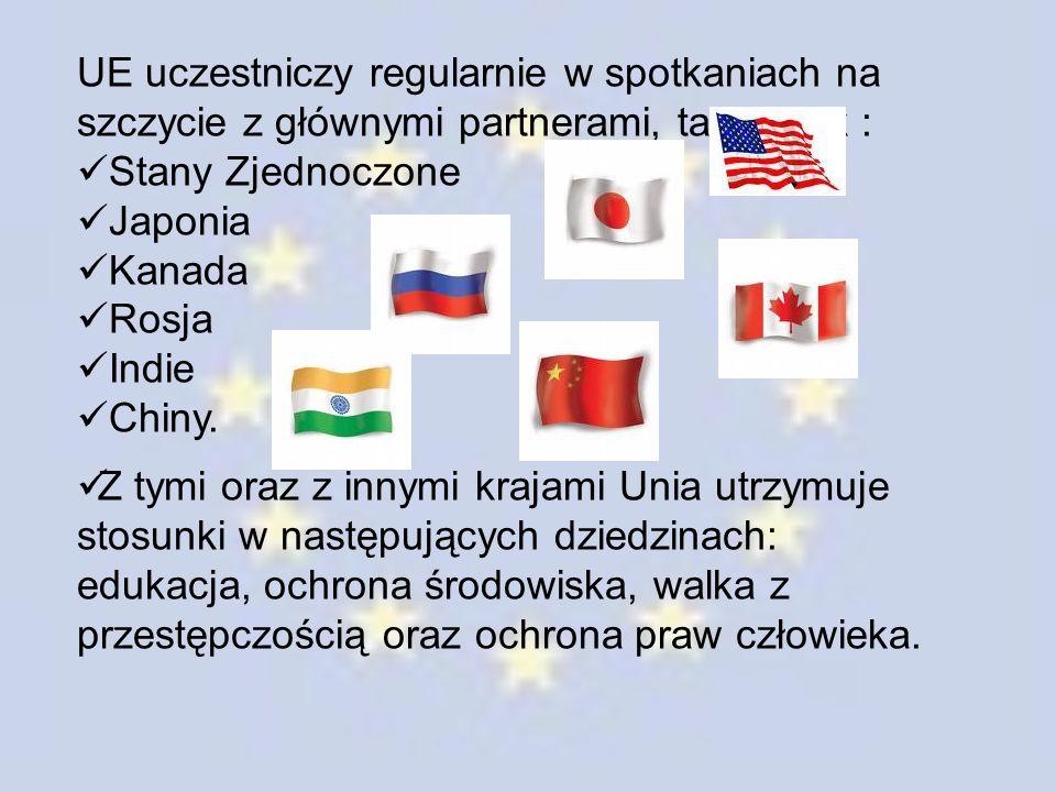 UE uczestniczy regularnie w spotkaniach na szczycie z głównymi partnerami, takimi jak :
