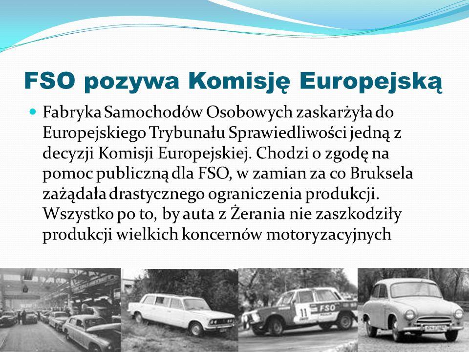 FSO pozywa Komisję Europejską