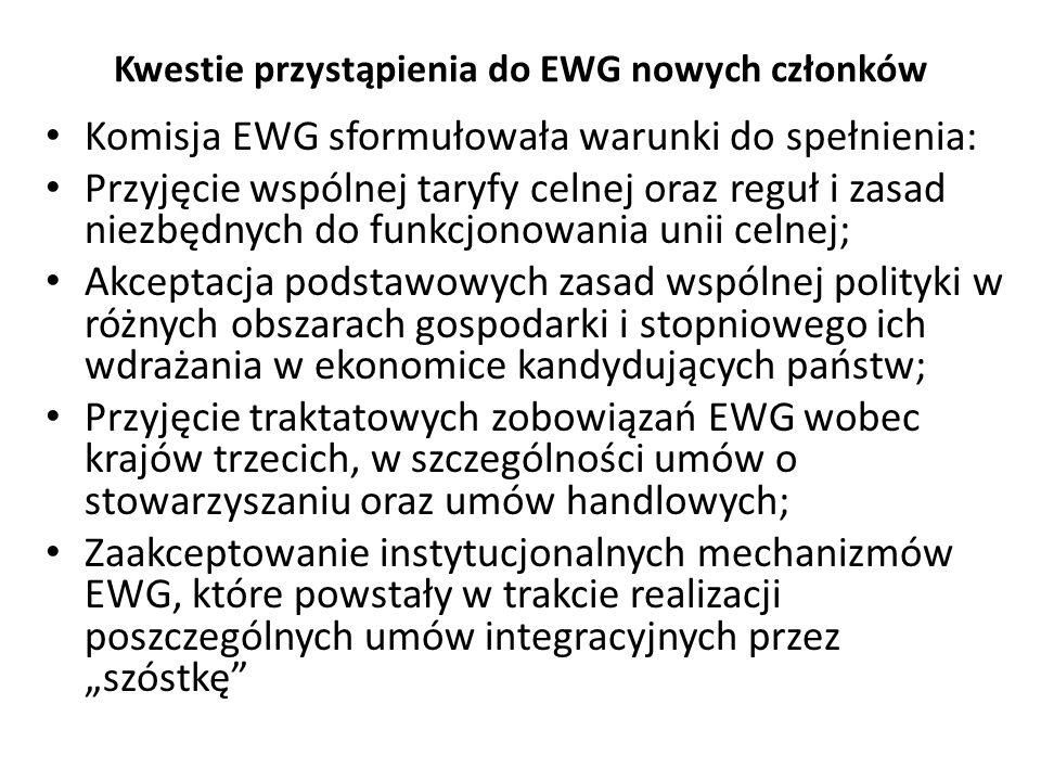 Kwestie przystąpienia do EWG nowych członków