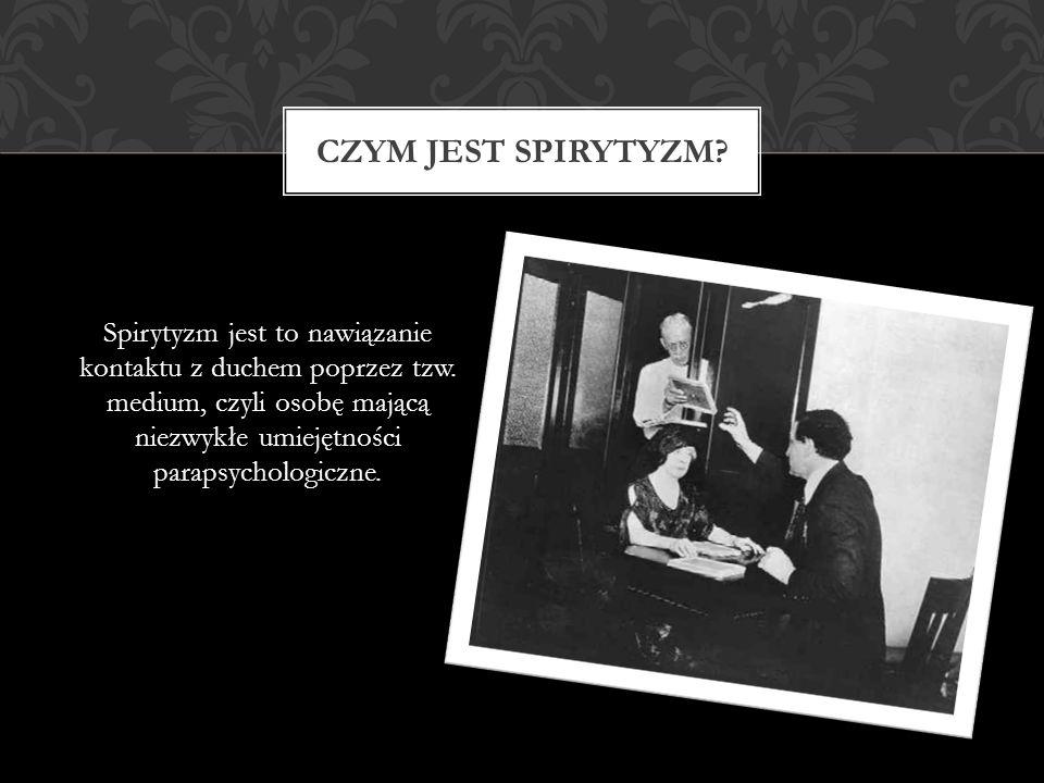 Czym jest spirytyzm