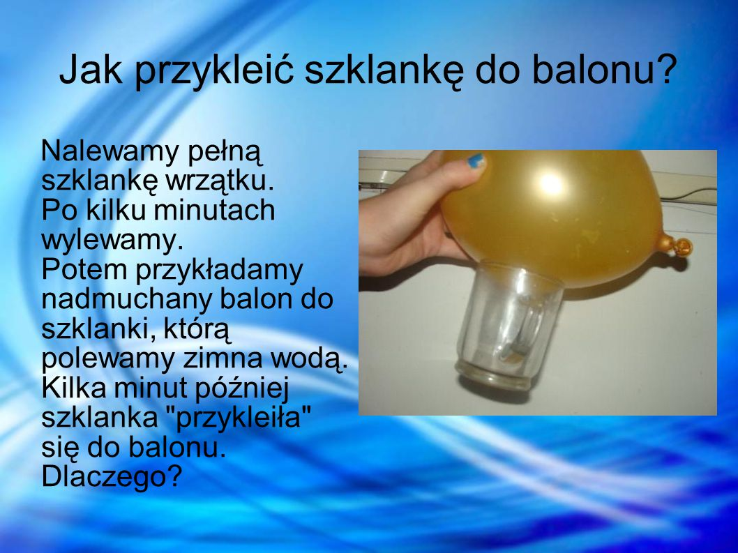Jak przykleić szklankę do balonu