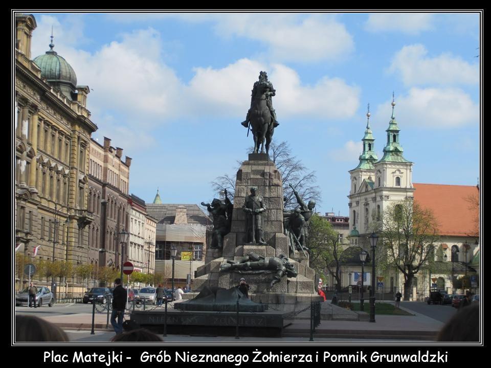 Plac Matejki - Grób Nieznanego Żołnierza i Pomnik Grunwaldzki