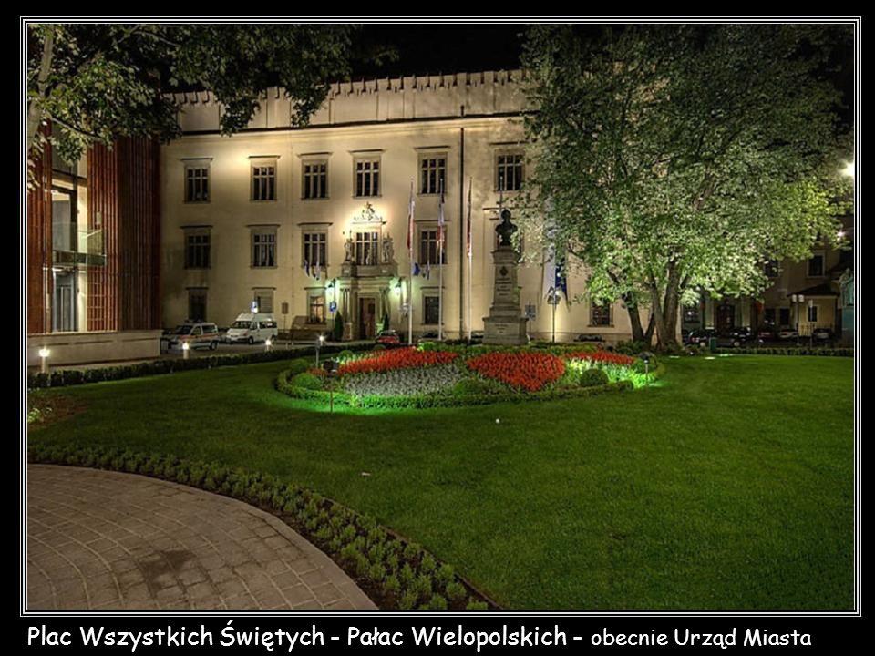 Plac Wszystkich Świętych - Pałac Wielopolskich - obecnie Urząd Miasta