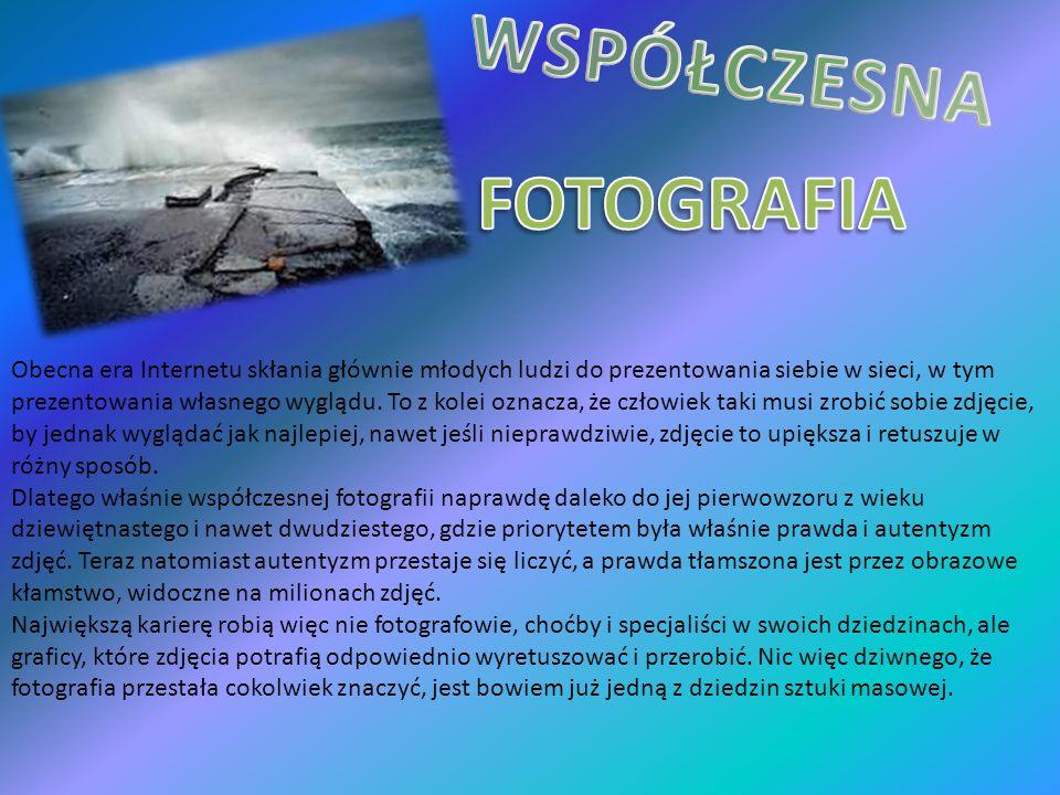 WSPÓŁCZESNA FOTOGRAFIA