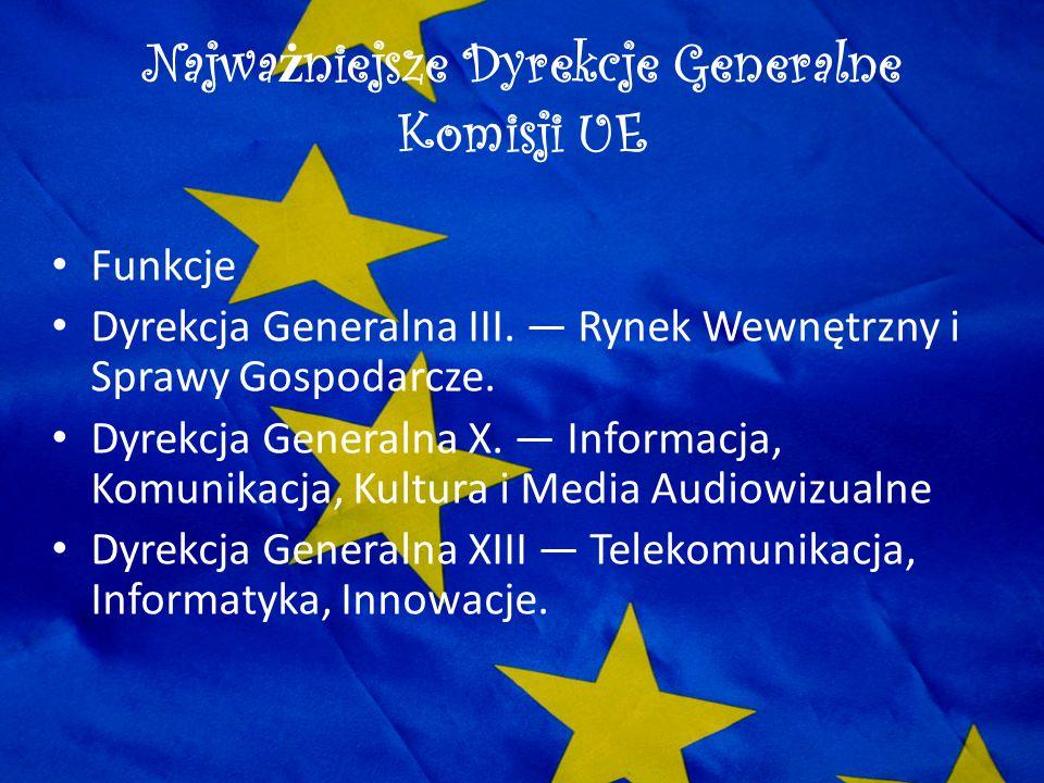 Najważniejsze Dyrekcje Generalne Komisji UE