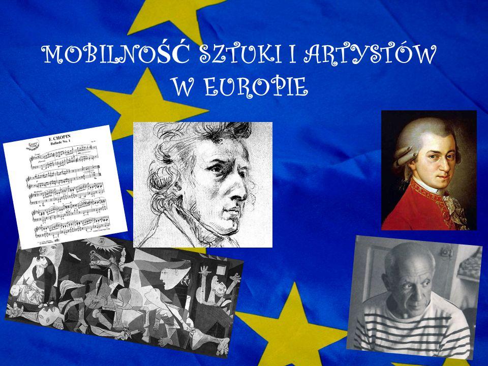 MOBILNOŚĆ SZTUKI I ARTYSTÓW W EUROPIE