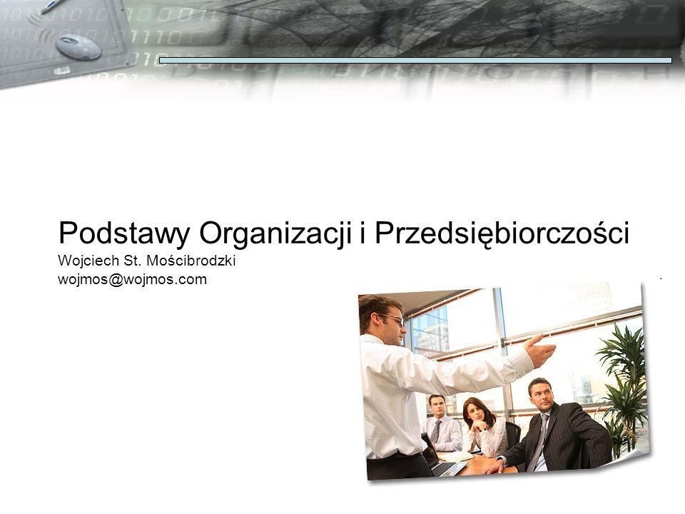Podstawy Organizacji i Przedsiębiorczości Wojciech St