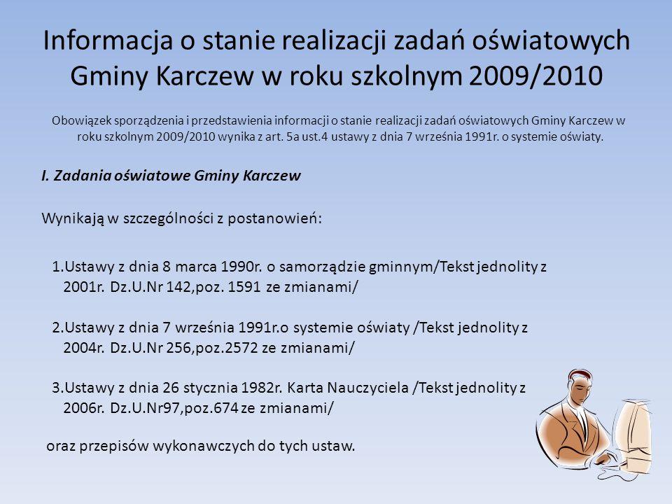 Informacja o stanie realizacji zadań oświatowych Gminy Karczew w roku szkolnym 2009/2010