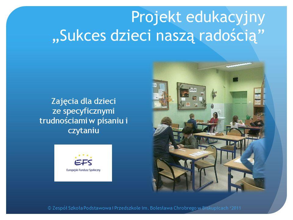 """Projekt edukacyjny """"Sukces dzieci naszą radością"""
