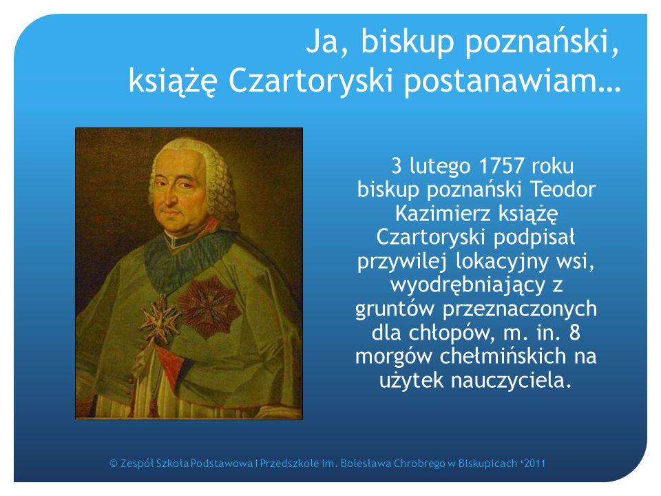 Ja, biskup poznański, książę Czartoryski postanawiam…