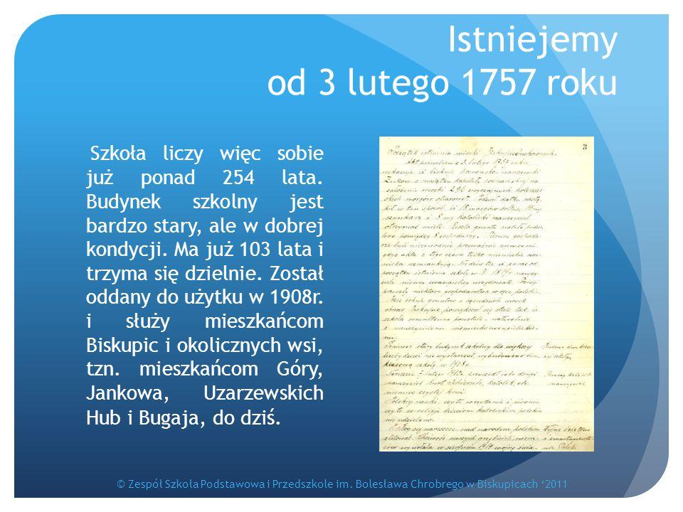 Istniejemy od 3 lutego 1757 roku