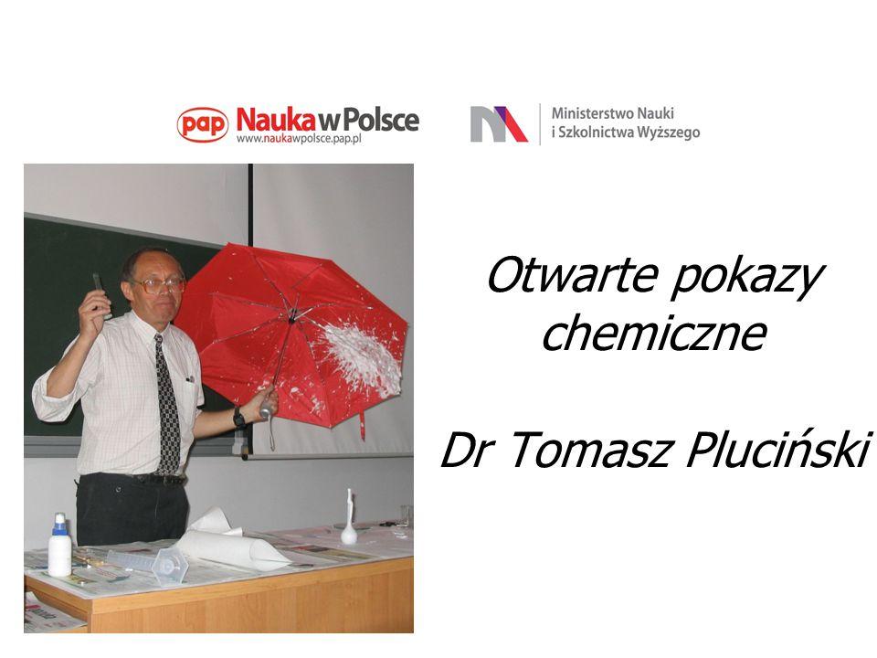 Otwarte pokazy chemiczne Dr Tomasz Pluciński