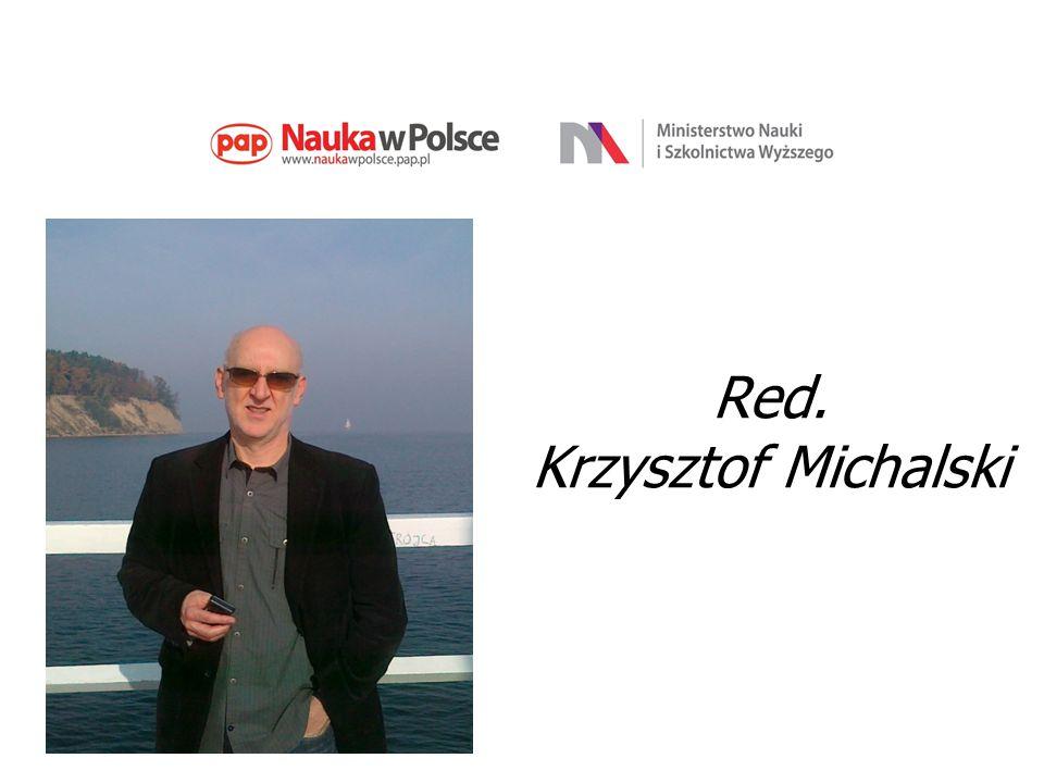 Red. Krzysztof Michalski