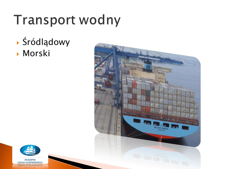 Transport wodny Śródlądowy Morski