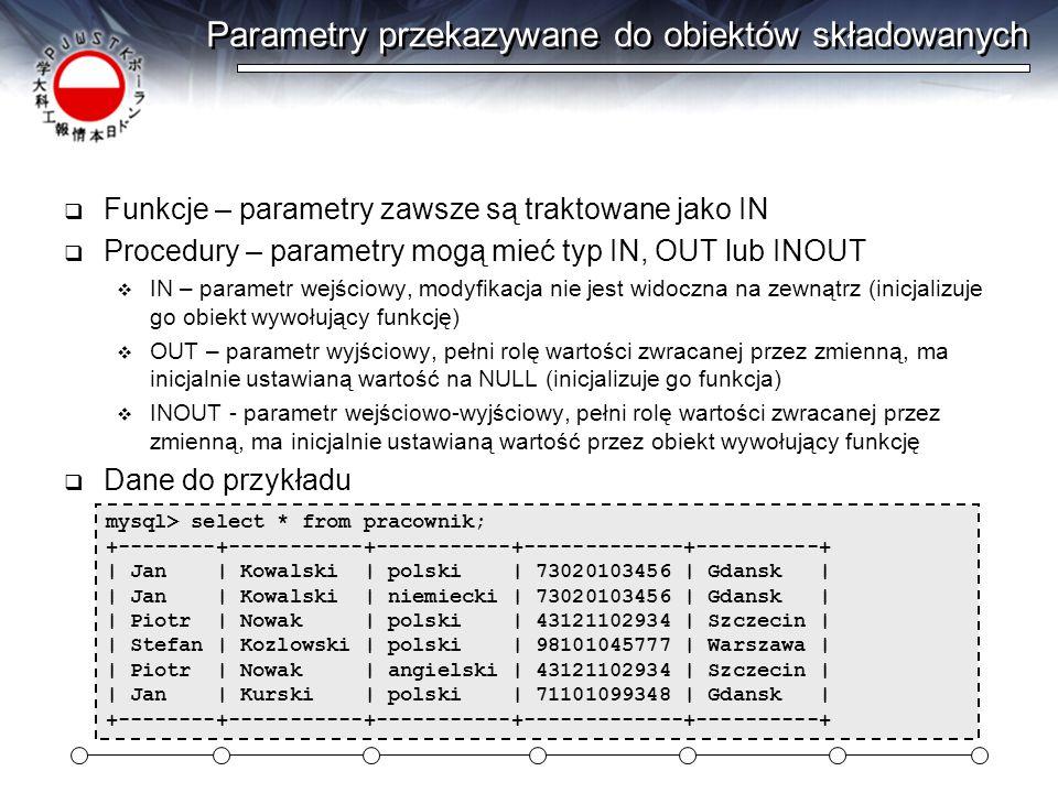 Parametry przekazywane do obiektów składowanych