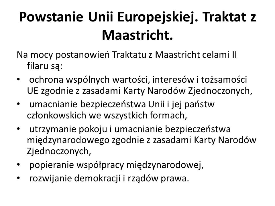 Powstanie Unii Europejskiej. Traktat z Maastricht.