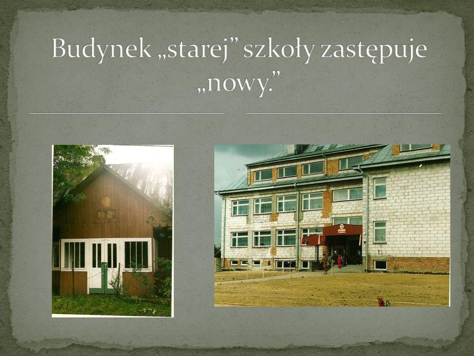"""Budynek """"starej szkoły zastępuje """"nowy."""