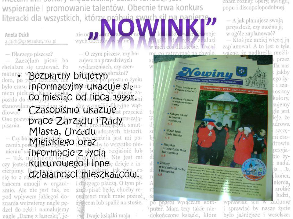 """""""Nowinki Bezpłatny biuletyn informacyjny ukazuje się co miesiąc od lipca 1999r."""