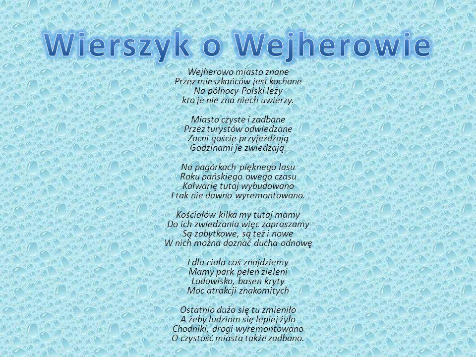 Wierszyk o Wejherowie Wejherowo miasto znane