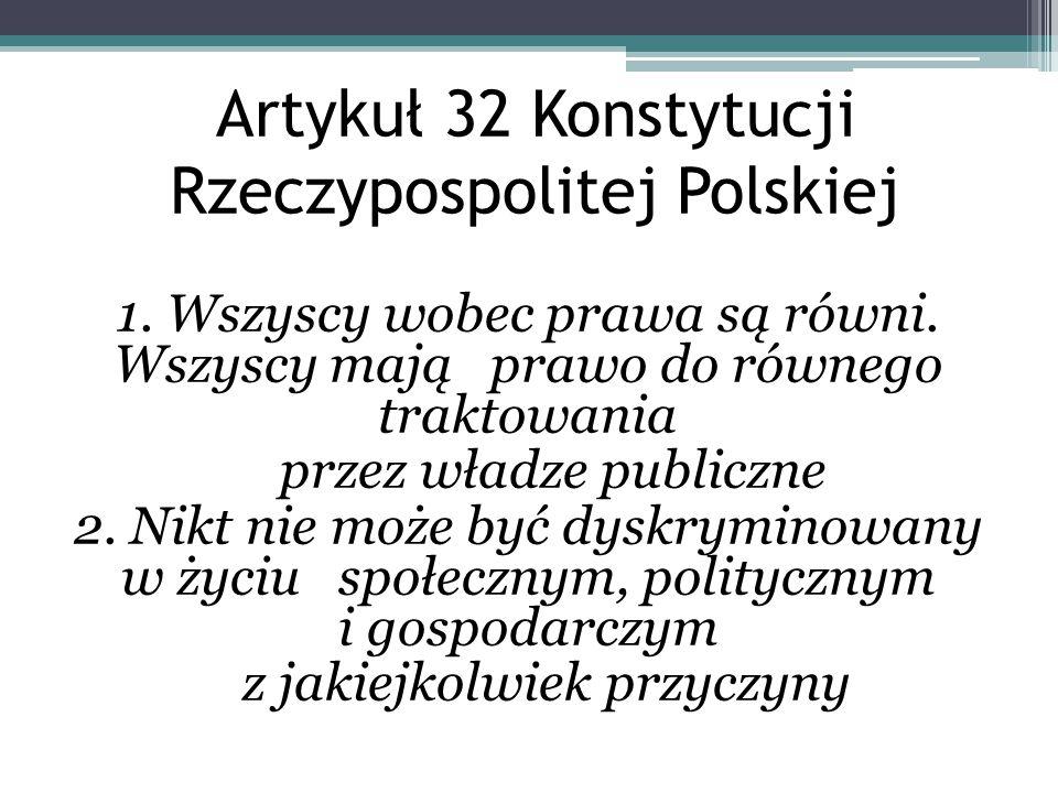 Artykuł 32 Konstytucji Rzeczypospolitej Polskiej