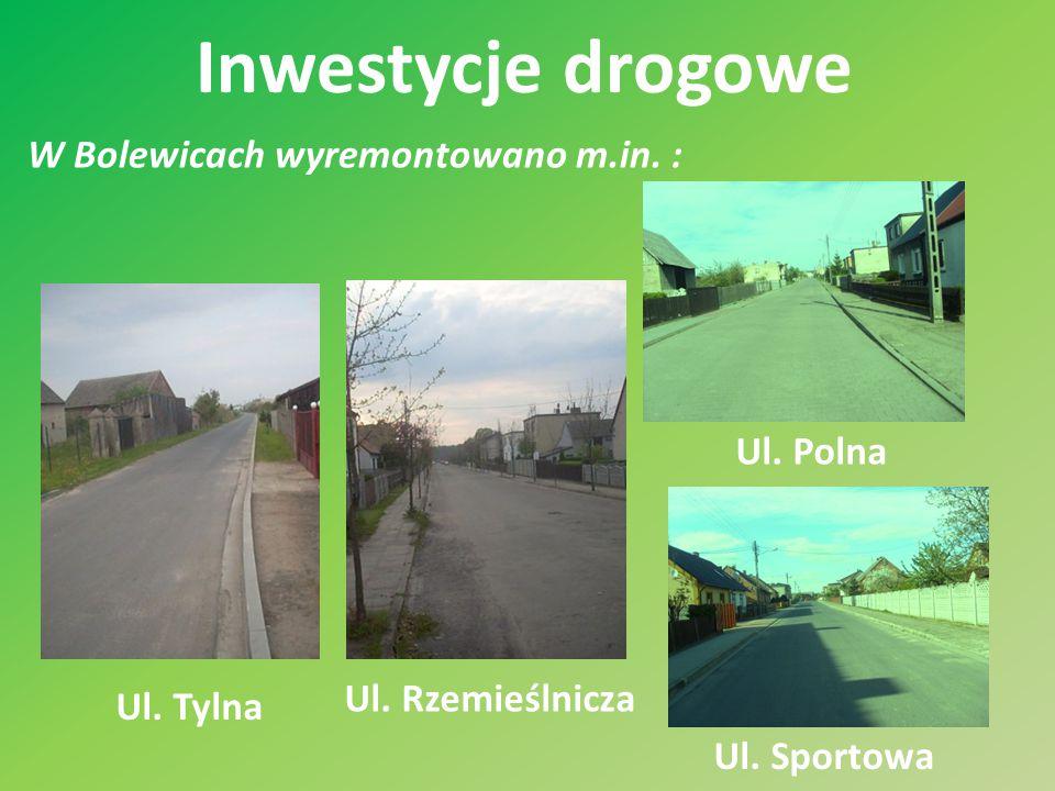 Inwestycje drogowe W Bolewicach wyremontowano m.in. : Ul. Polna