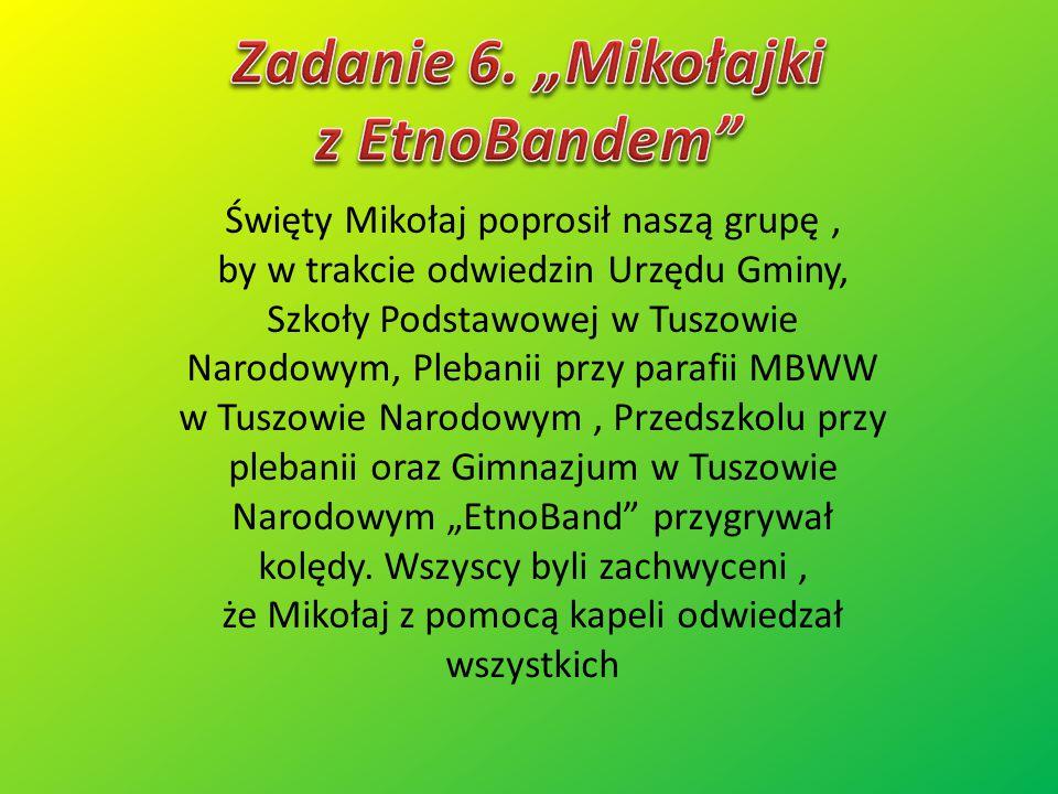 """Zadanie 6. """"Mikołajki z EtnoBandem"""